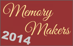 Memory Makers 2014 Blog Post